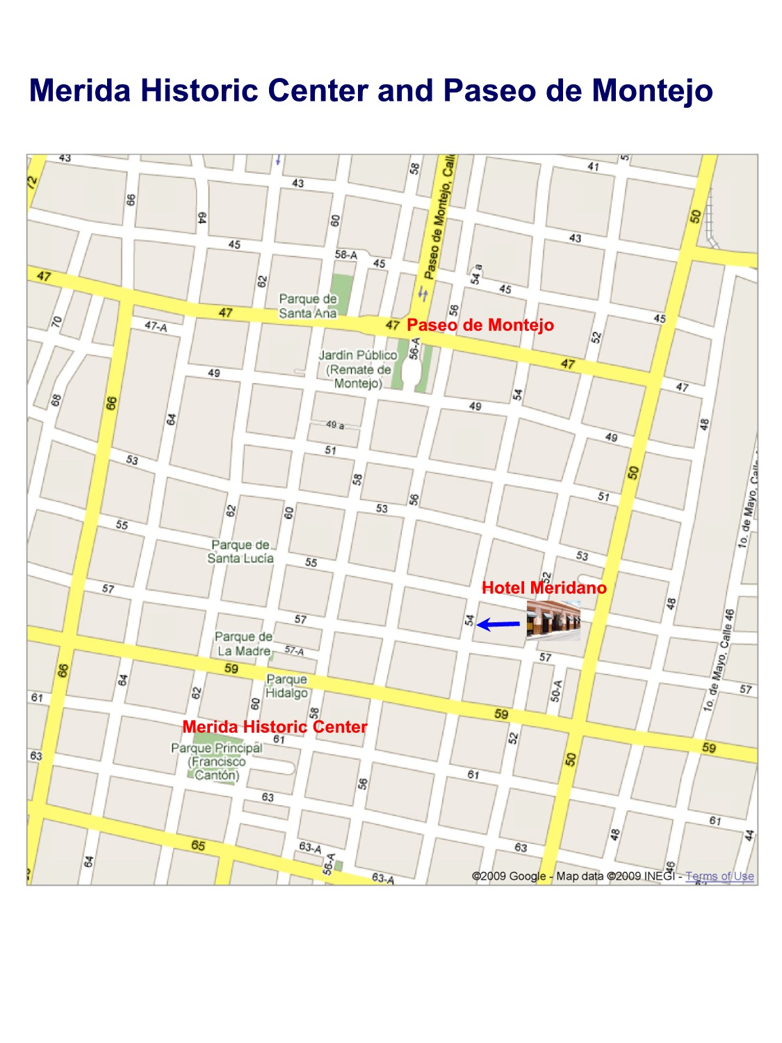 Hotel Meridano historic center Paseo de Montejo directions large map